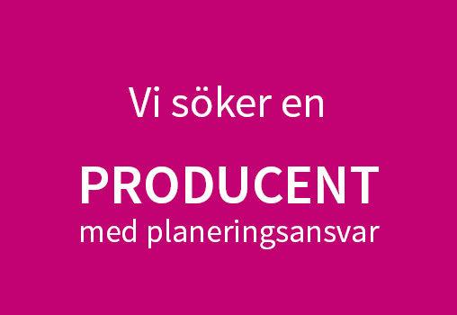 Producent med planeringsansvar